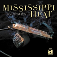 Album Warning Shot by Mississippi Heat