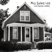 Miss Sophie Lee: Love Street Lullaby