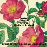 MMM Quartet: Live at the Metz' Arsenal
