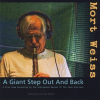 Album A Giant Step Out and Back by Mort Weiss