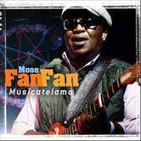 Mose Fan Fan: Musicatelama