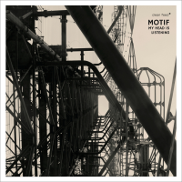 Motif: My Head Is Listening