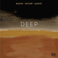 Deep by Moutin Factory Quintet