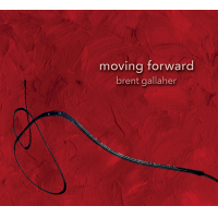 Moving Forward by Brent Gallaher