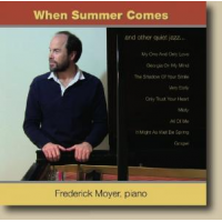 Frederick Moyer: When Summer Comes