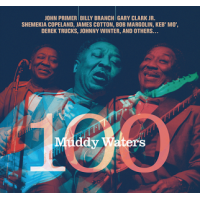 Album Muddy Waters 100 by Muddy Waters 100