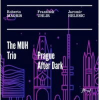 The MUH Trio – Prague After Dark