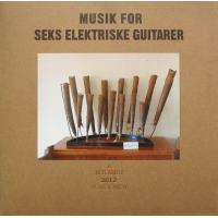 "Read ""Musik For Seks Elektriske Guitarer"""
