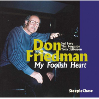 Don Friedman: My Foolish Heart