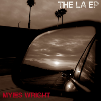 Myles Wright: The LA EP
