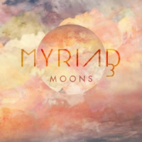 Album Moons by Myriad3
