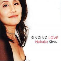 Album Singing Love by Nabuko Kiryu
