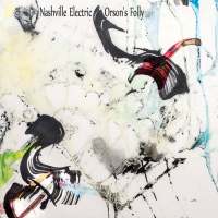 Nashville Electric: Orson's Folly