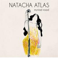Album Myriad Road by Natacha Atlas