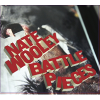 Nate Wooley: Battle Pieces