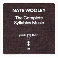 Album The Complete Syllables Music by Nate Wooley
