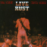 Neil Young: Live Rust