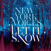 New York Voices: Let It Snow