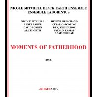 Album Moments Of Fatherhood by Nicole Mitchell