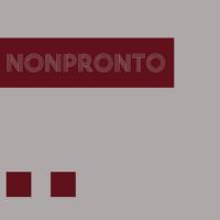 Nonpronto by Nonpronto