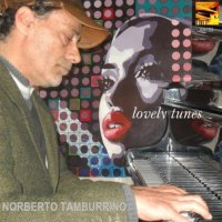 Lovely Tunes by Norberto Tamburrino