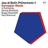 Album Various Artists: Norwegian Woods - Jazz at Berlin Philharmonic II by Solveig Slettahjell