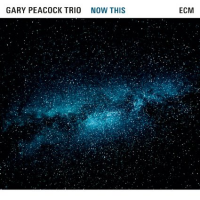 Gary Peacock Trio: Now This