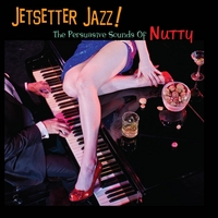 Nutty: Jetsetter Jazz