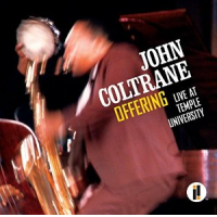 John Coltrane: Offering: Live At Temple University