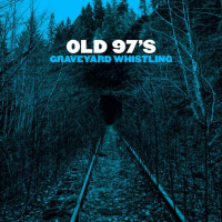 Album Graveyard Whistling by The Old 97s