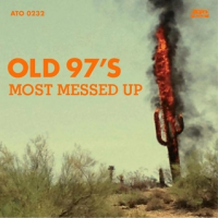 Album Most Messed Up by The Old 97s