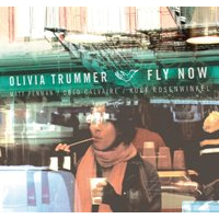 Olivia Trummer: Fly Now