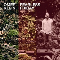 Album Fearless Friday by Omer Klein