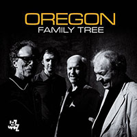 Album Oregon: Family Tree by Oregon