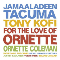 Album For The Love Of Ornette by Jamaaladeen Tacuma