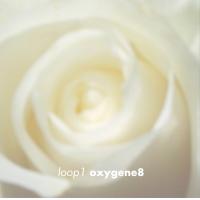Oxygene8: Loop 1