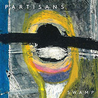 """Swamp"" by Partisans"