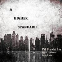 Album A Higher Standard by Pat Bianchi