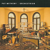 Album Orchestrion by Pat Metheny