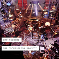 Album The Orchestrion Project by Pat Metheny