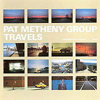 "Read ""Pat Metheny Group: Travels"" reviewed by John Kelman"
