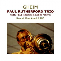 Album Gheim - Live at Bracknell 1983 by Paul Rutherford