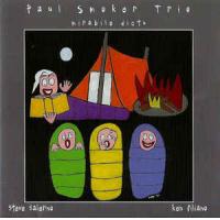 Paul Smoker: Mirabile Dictu