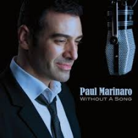 Paul Marinaro: Without A Song