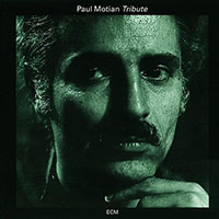 Paul Motian—Tribute