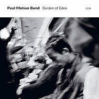 Paul Motian Band: Garden of Eden