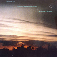 Paul Motian—It Should've Happened a Long Time Ago