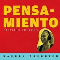 Rachel Therrien: Pensamiento