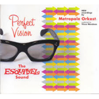 "Read ""Perfect Vision - The Esquivel Sound"" reviewed by Angelo Leonardi"