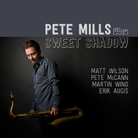 Album Sweet Shadow by Pete Mills